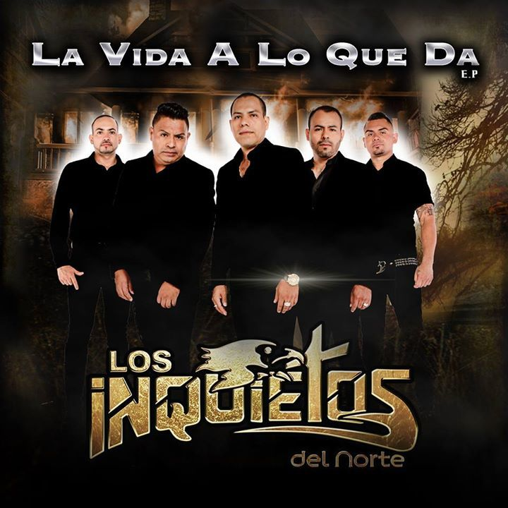 Los Inquietos Del Norte Tour Dates 2016 Upcoming Los
