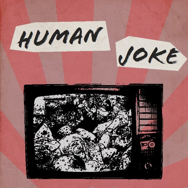 Human Joke Tour Dates