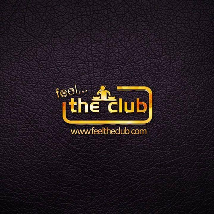 FEEL THE CLUB INTERNATIONAL Tour Dates