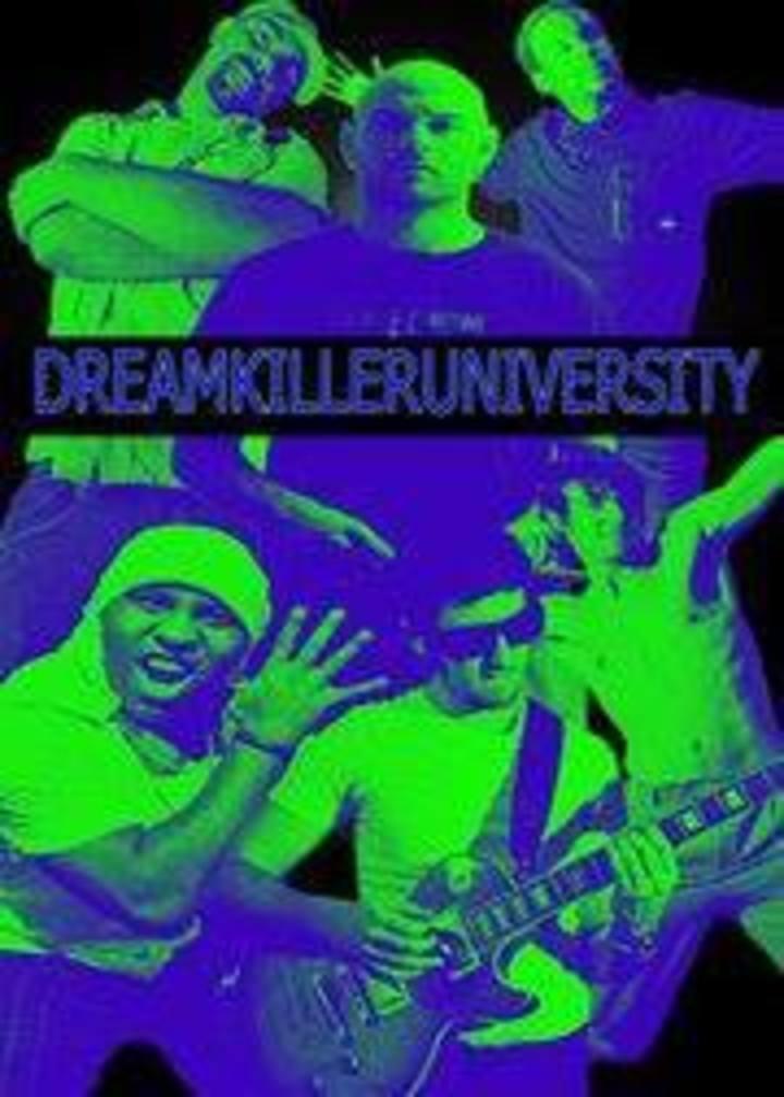 Dream Killer University Tour Dates