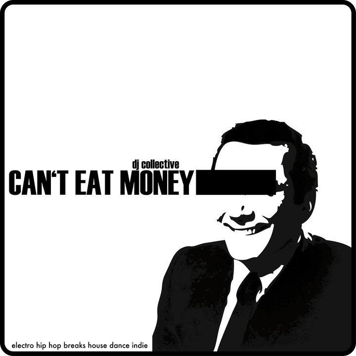 Can't Eat Money Tour Dates