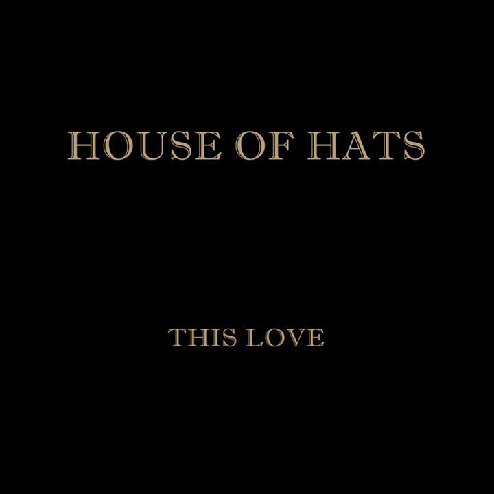 House Of Hats Tour Dates