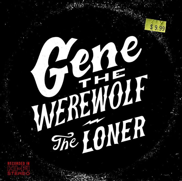 Gene the Werewolf Tour Dates