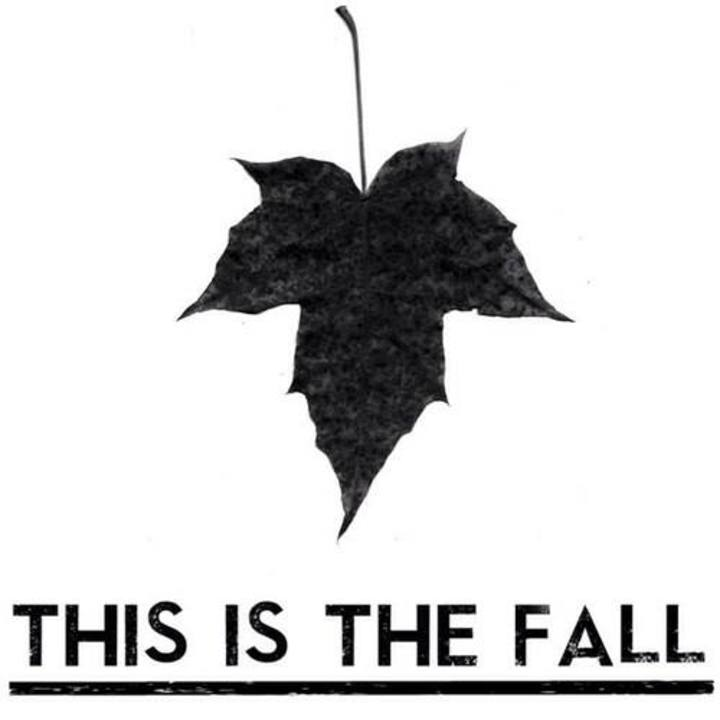 This Is The Fall Tour Dates