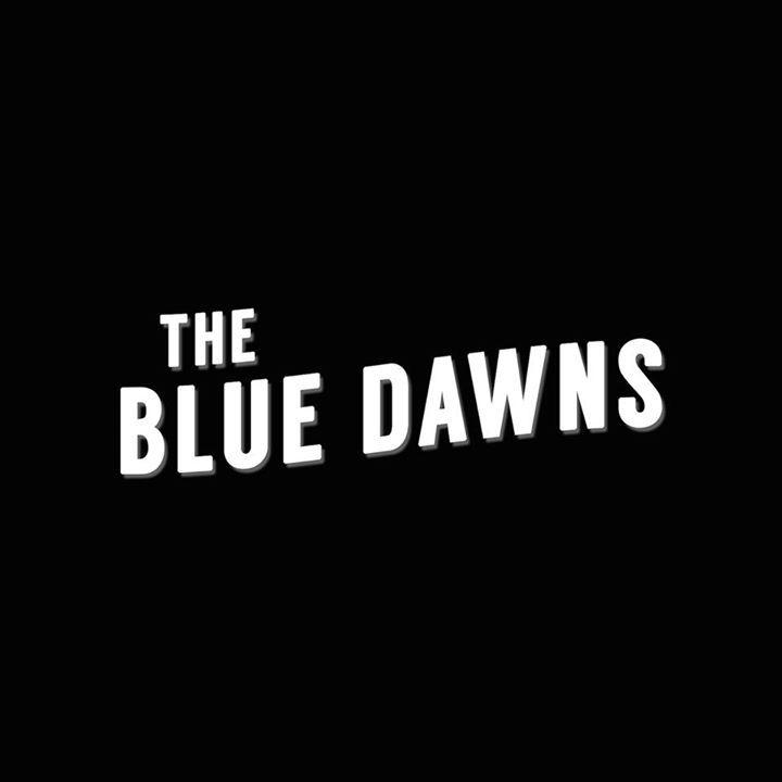 The Blue Dawns Tour Dates