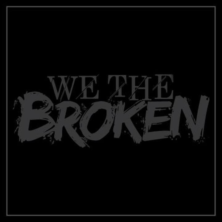 We the Broken Tour Dates