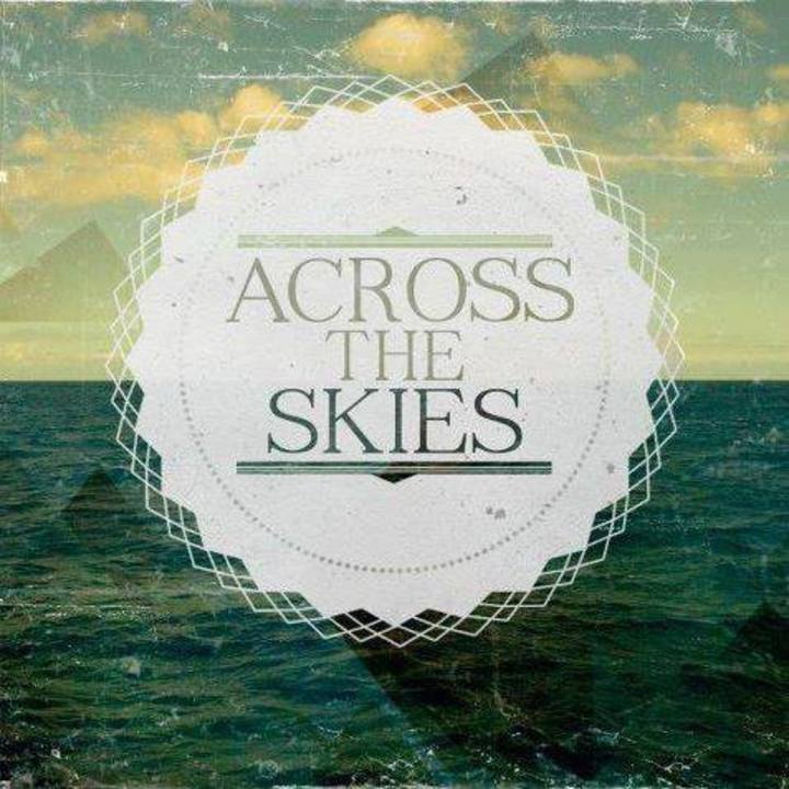 Across The Skies Tour Dates