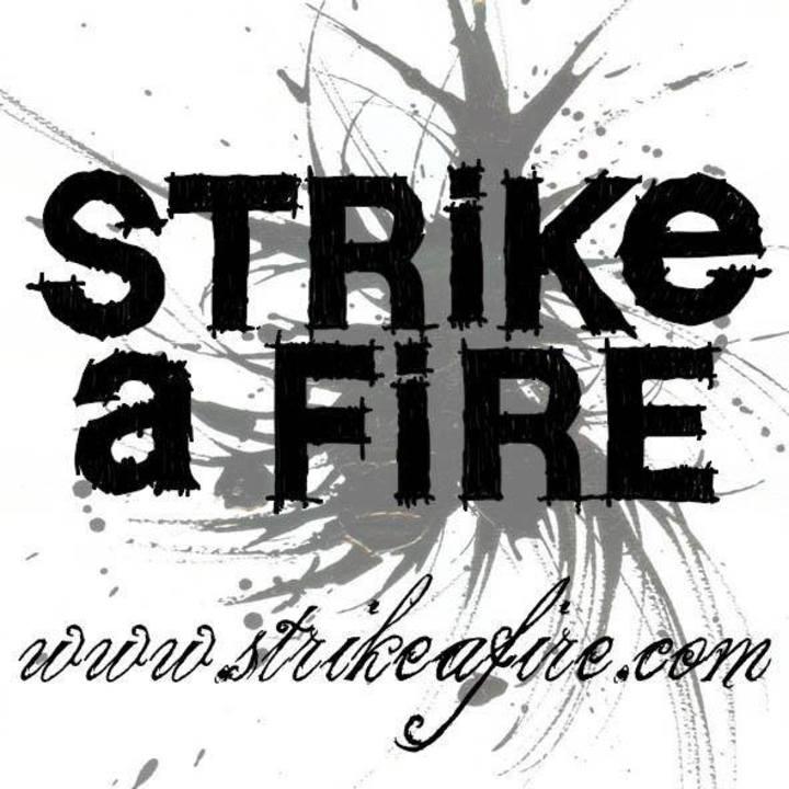 Strike A Fire Tour Dates
