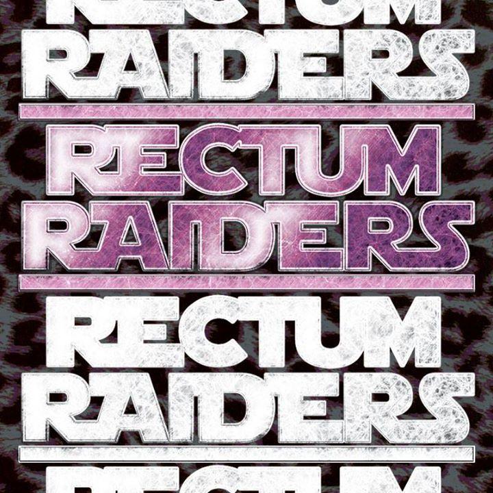 Rectum Raiders Tour Dates