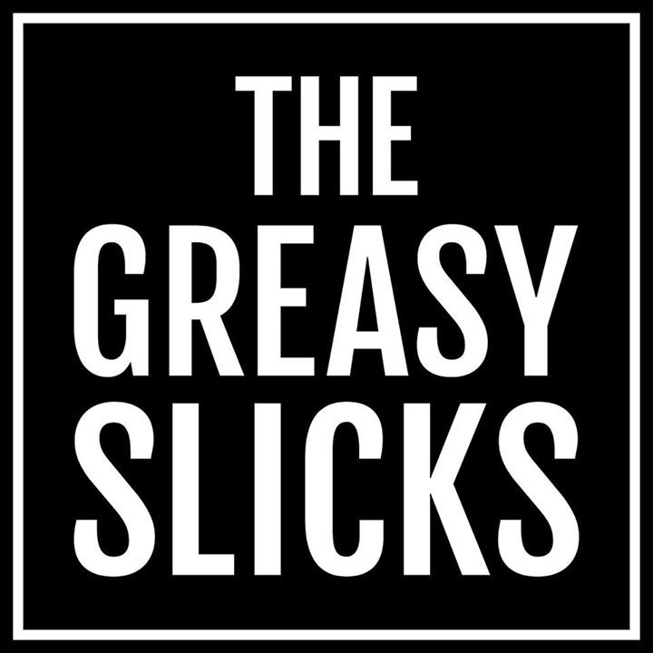The Greasy Slicks @ The Victoria - Birmingham, United Kingdom