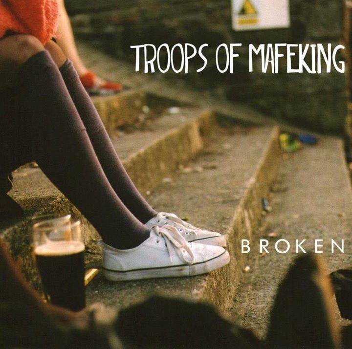 Troops Of Mafeking Tour Dates