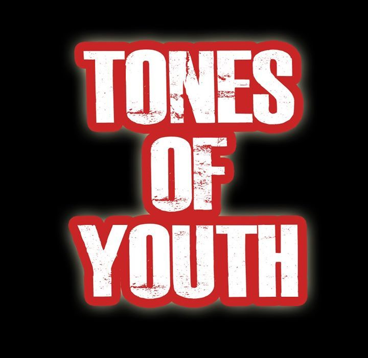 Tones Of Youth Tour Dates