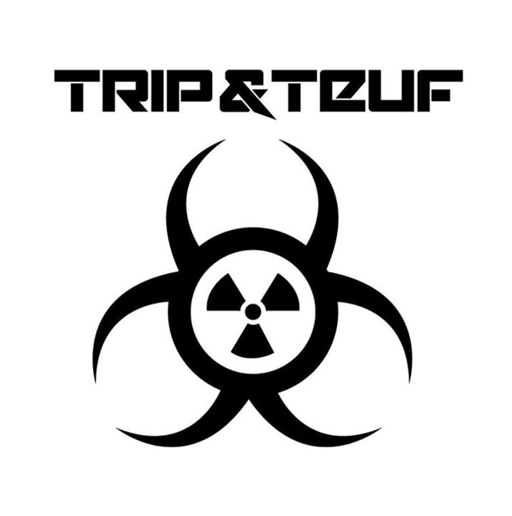 Trip & Teuf Tour Dates
