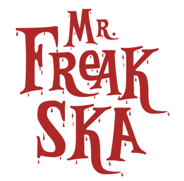 MR. FREAK SKA Tour Dates