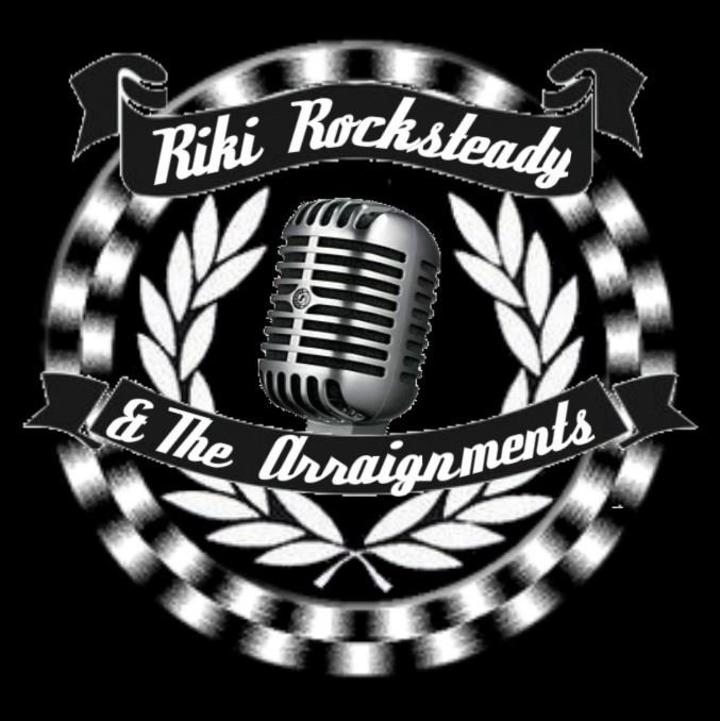 Riki Rocksteady & The Arraignments Tour Dates