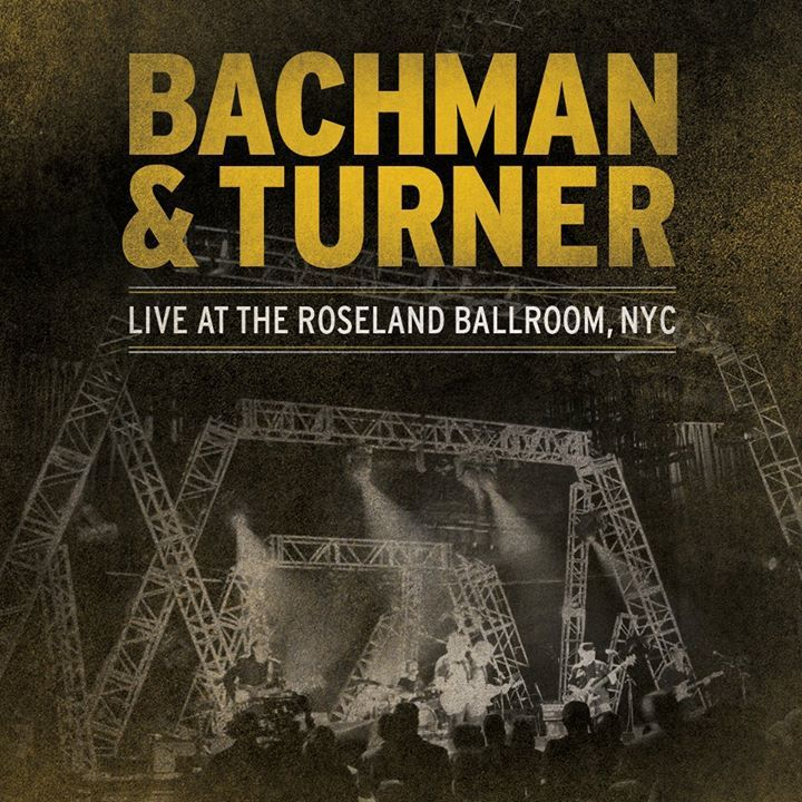 Bachman & Turner Tour Dates