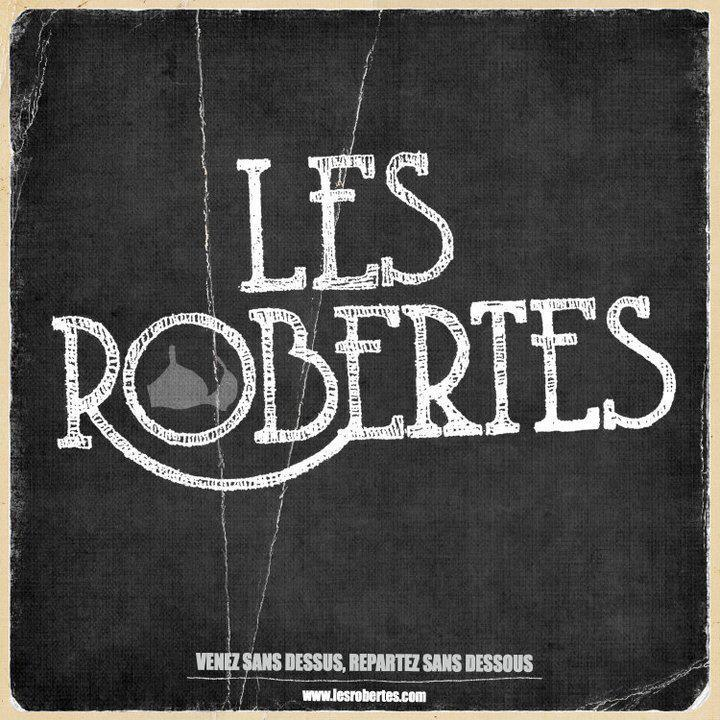 Les Robertes Tour Dates