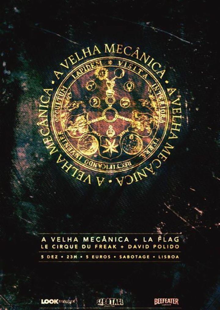 A Velha Mecanica Tour Dates