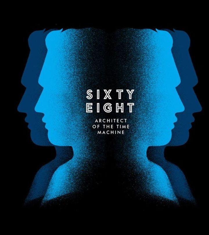 Sixty-Eight Tour Dates
