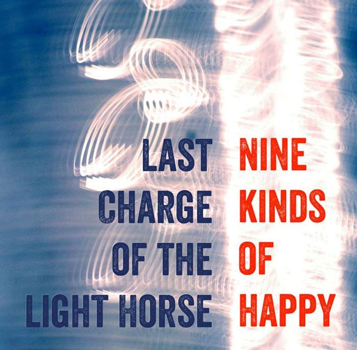 Last Charge Of The Light Horse Tour Dates