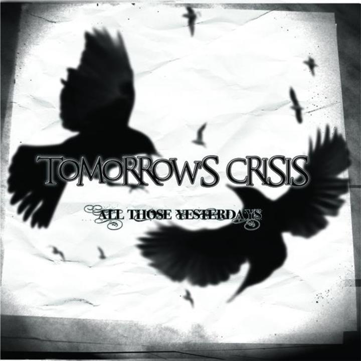 Tomorrow's Crisis Tour Dates