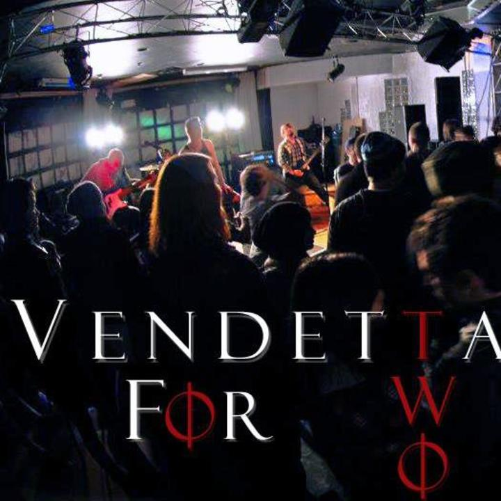 Vendetta for Two Tour Dates