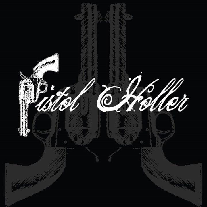 Pistol Holler Tour Dates