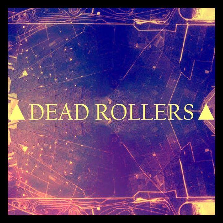 Dead Rollers Tour Dates