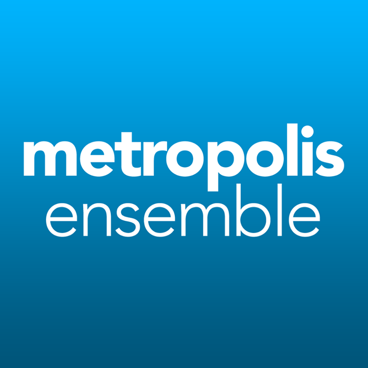 Metropolis Ensemble Tour Dates