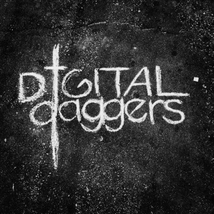 Digital Daggers Tour Dates