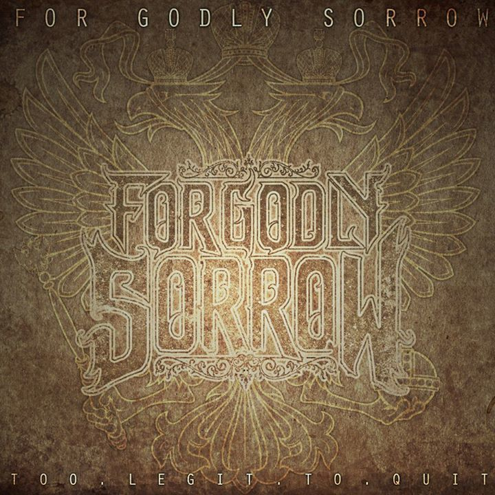 For Godly Sorrow Tour Dates