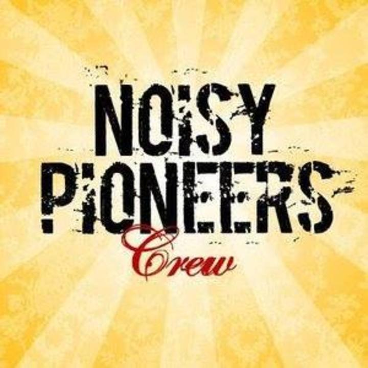 noisy pioneers crew Tour Dates