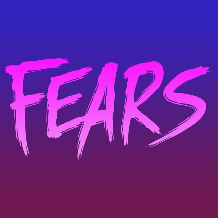 FEARS Tour Dates