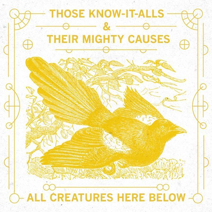 Those Know-It-Alls & Their Mighty Causes Tour Dates