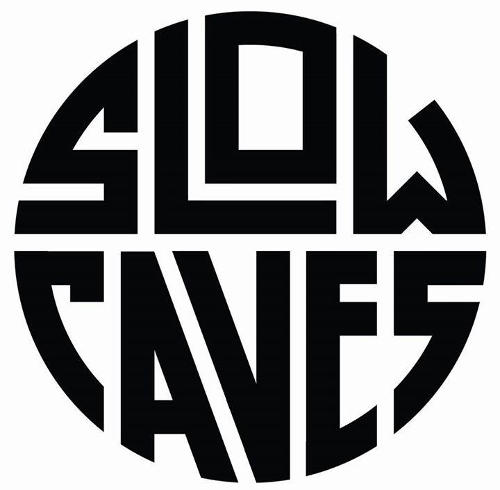 Slow Caves Tour Dates