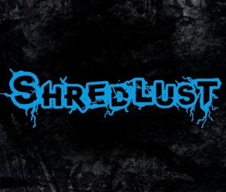 Shredlust Tour Dates