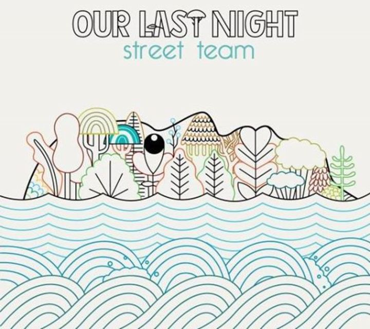 Our Last Night Street Team Tour Dates