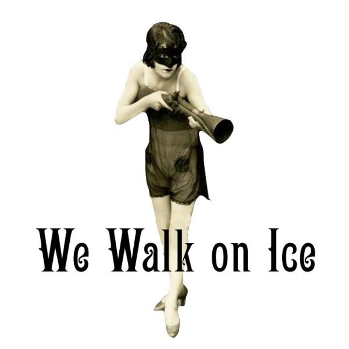 We Walk On Ice Tour Dates