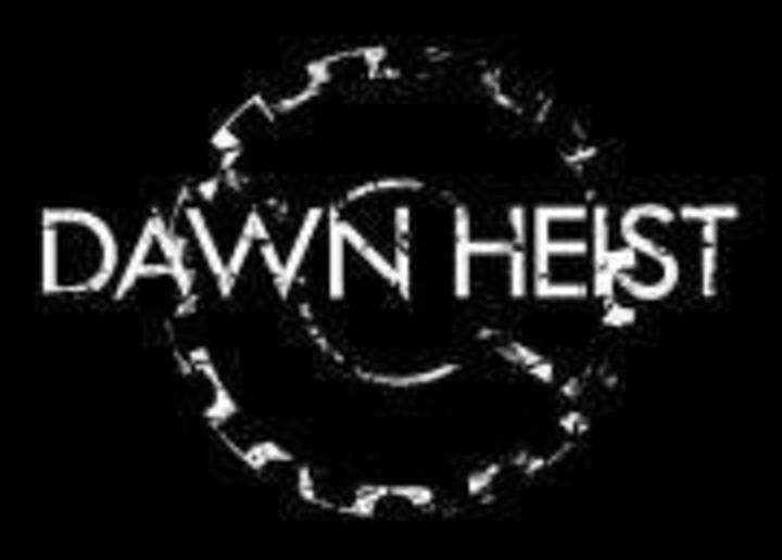 Dawn Heist Tour Dates