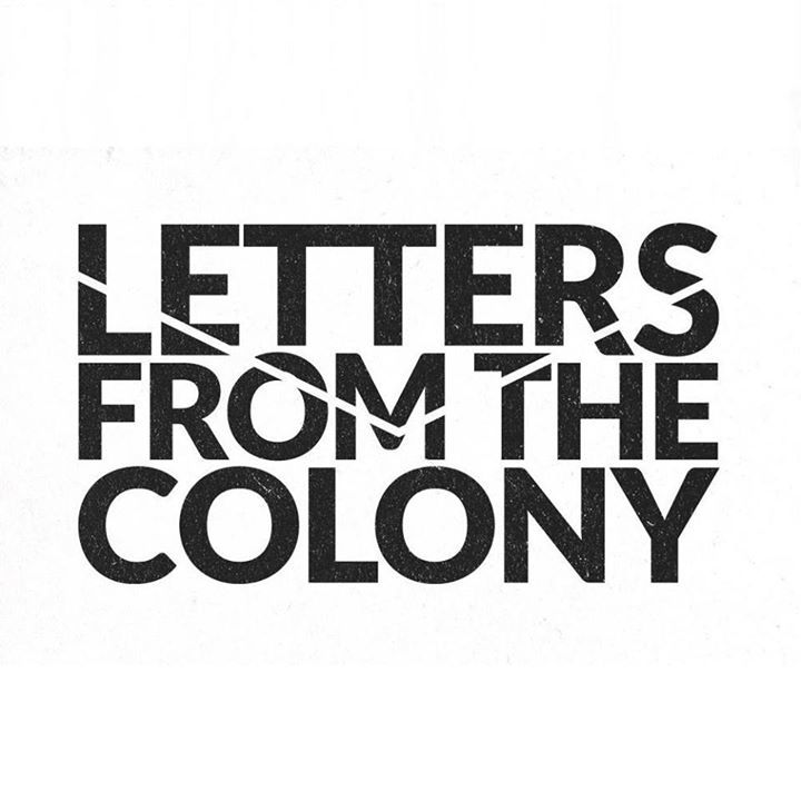 Letters From The Colony Tour Dates