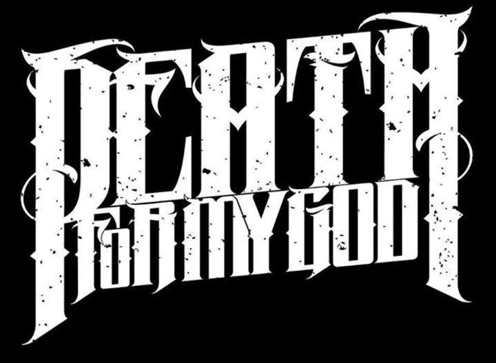 Death For My God Tour Dates
