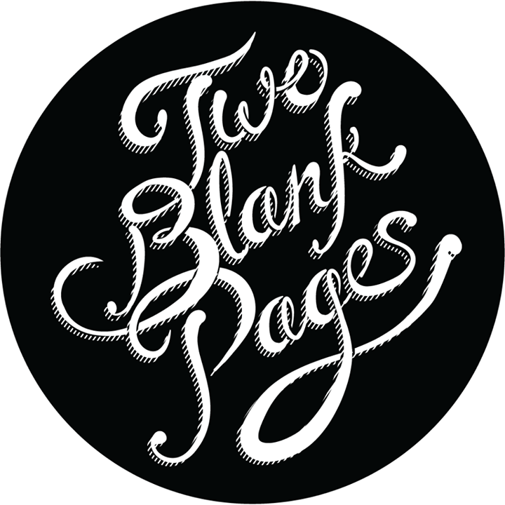 Two Blank Pages Tour Dates
