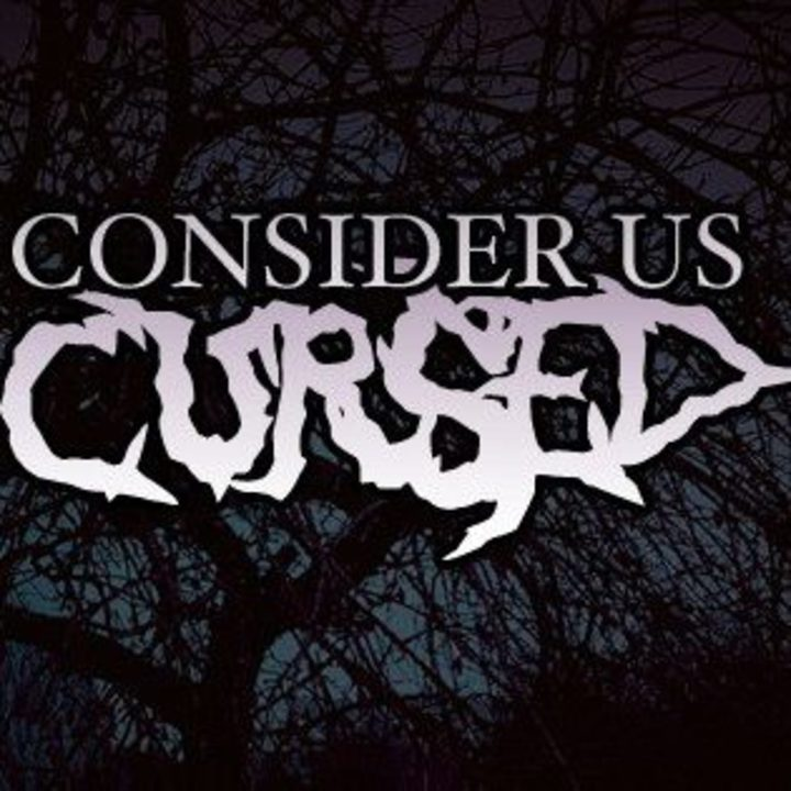 Consider Us Cursed Tour Dates
