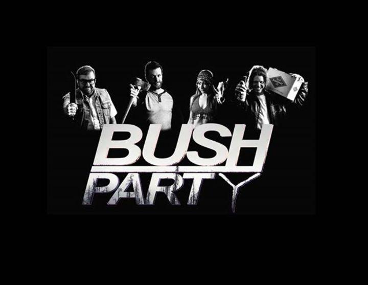 Bush Party Tour Dates