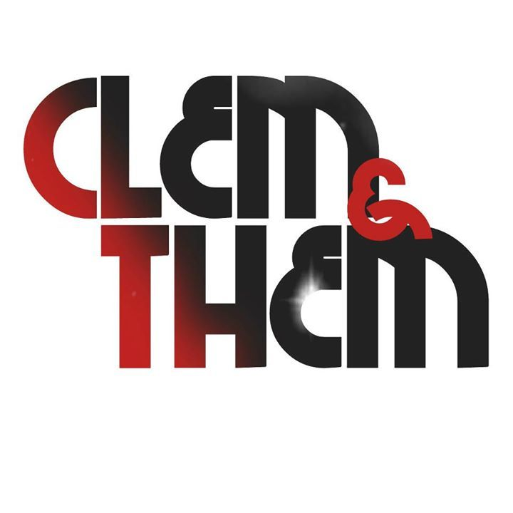 Clem & Them Tour Dates