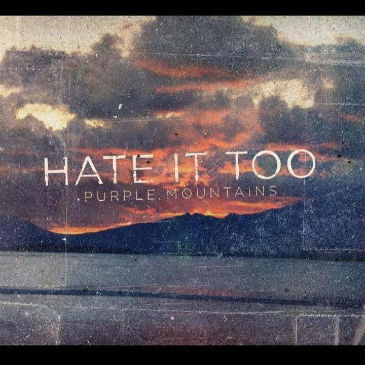 Hate It Too Tour Dates