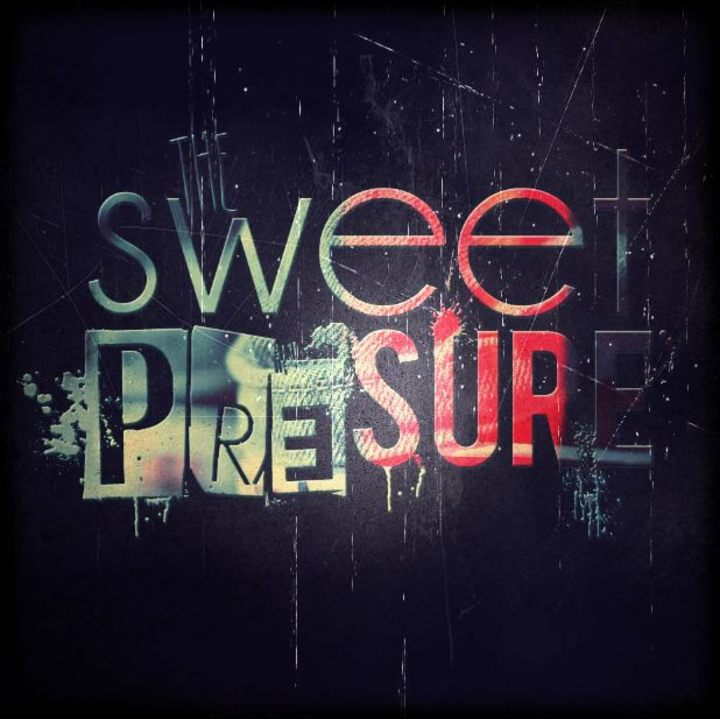 (the) Sweet Pressure Tour Dates