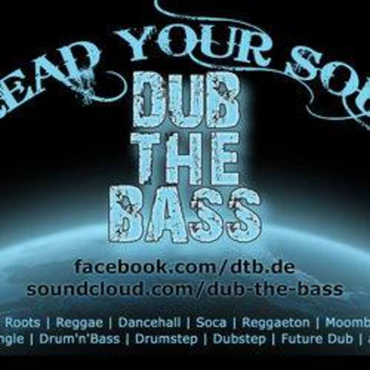 Dub the Bass Tour Dates