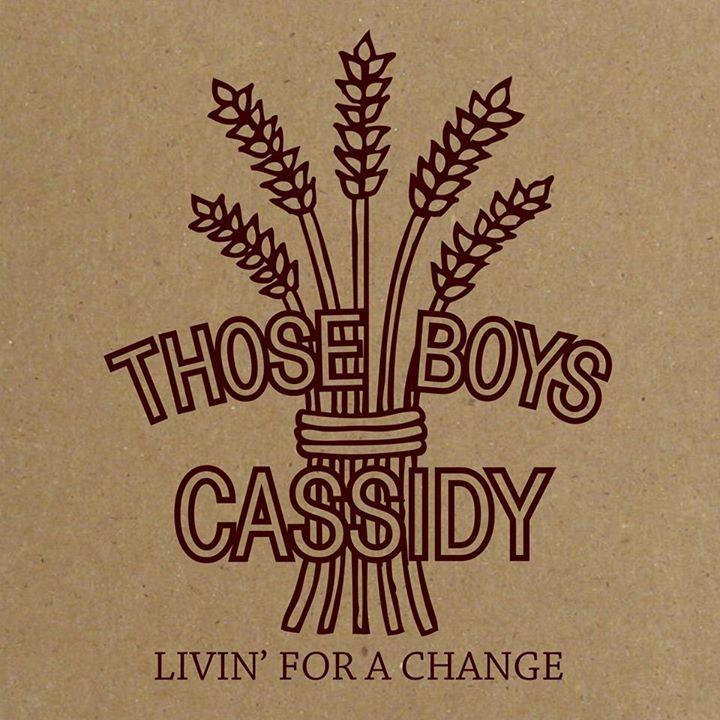 Those Boys Cassidy Tour Dates