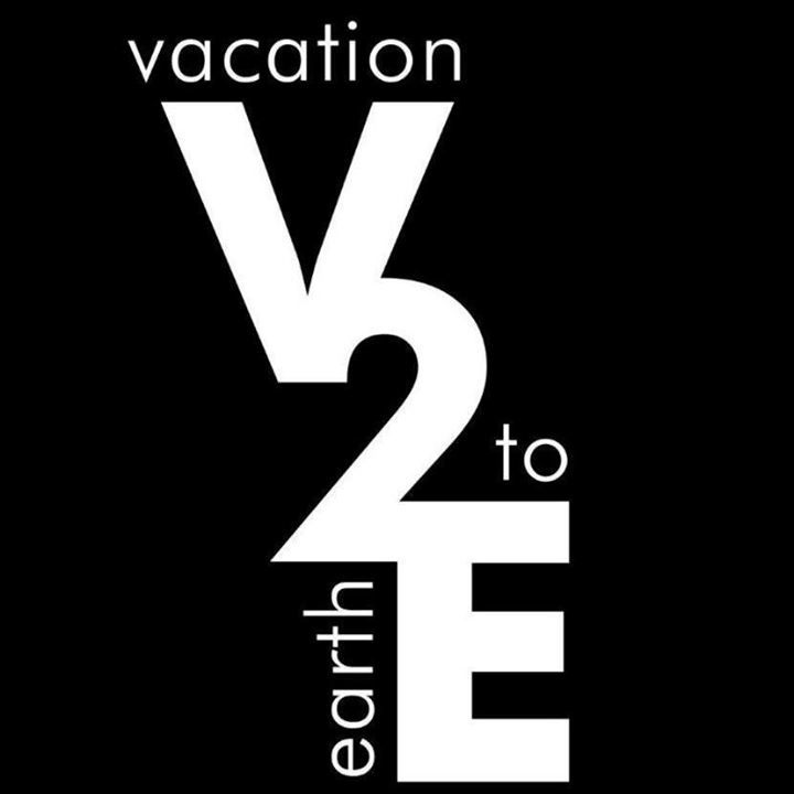 Vacation to Earth Tour Dates
